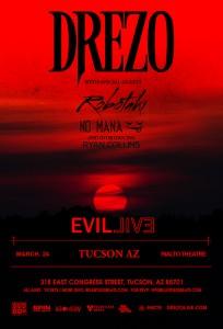 Drezo presents Evil Live Tour - Tucson on 03/24/18