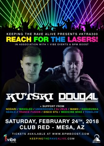 Keeping The Rave Alive ft. Kutski & Dougal on 02/24/18