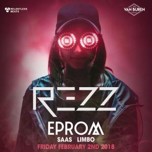REZZ + EPROM on 02/02/18