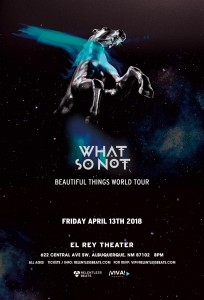What So Not on 04/13/18