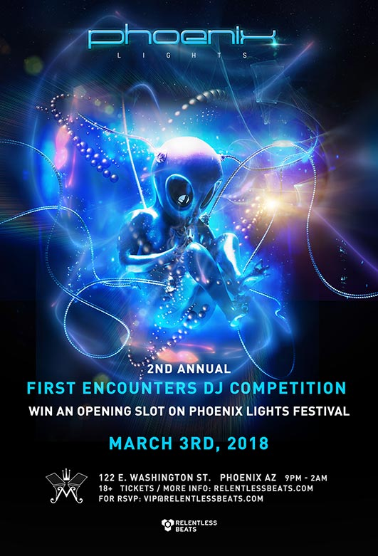 Flyer for Phoenix Lights: 2nd Annual First Encounters DJ Competition