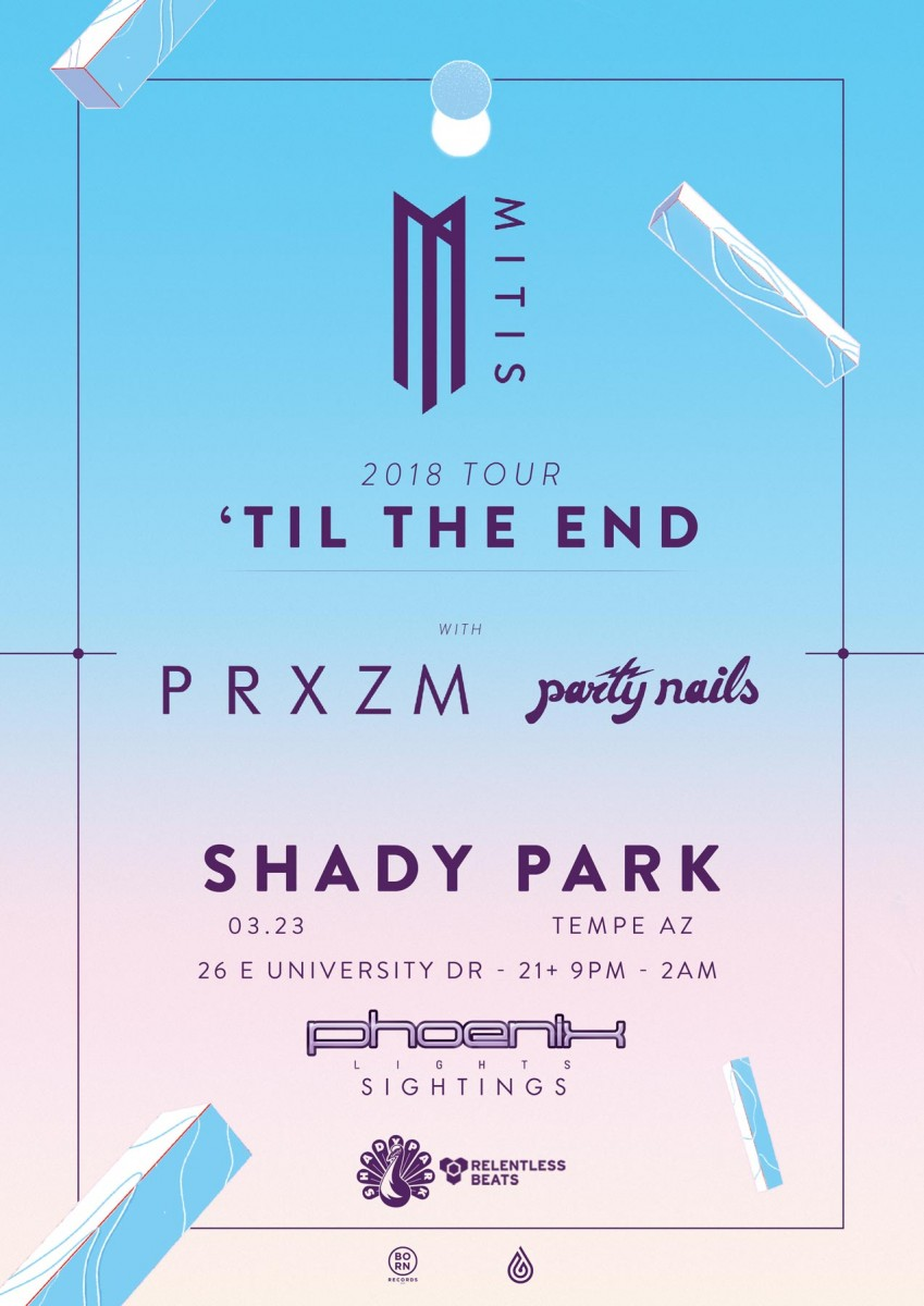 Flyer for Phoenix Lights Sightings: MitiS, PRXZM, & Party Nails