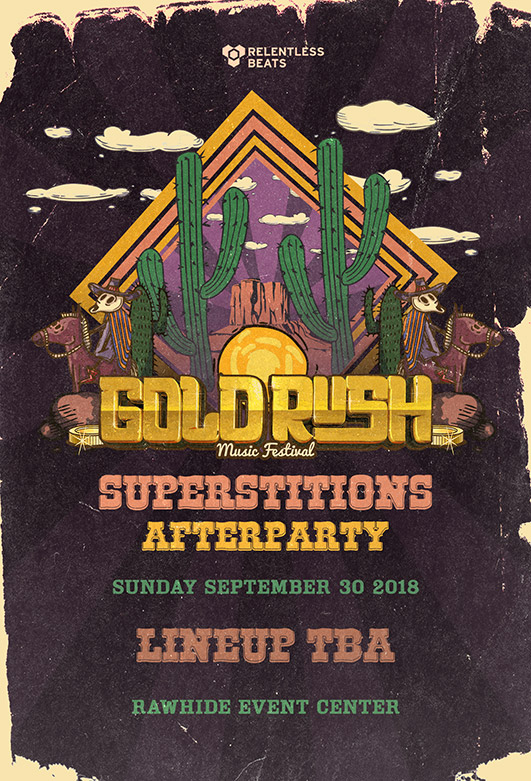 Flyer for Goldrush 2018 Superstitions Afterparty (Day 2)