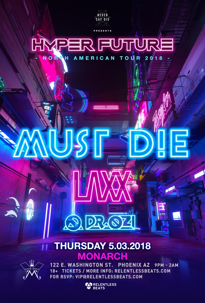 Flyer for Hyper Future ft. Must Die, LAXX, & Dr Ozi
