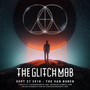 The Glitch Mob on 09/27/18