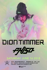 Dion Timmer + Phiso on 06/16/18