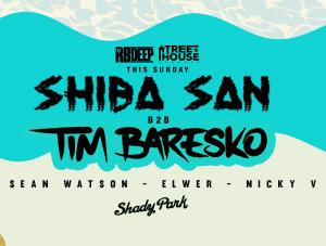 Shiba San b2b Tim Baresko on 07/08/18
