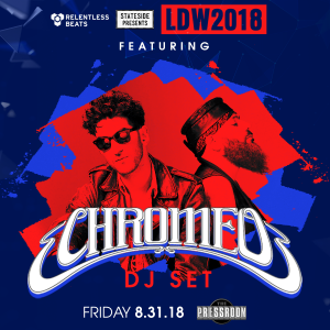 Chromeo on 08/31/18