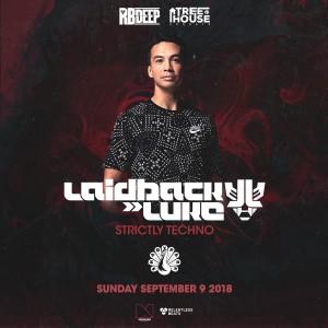 Laidback Luke - Strictly Techno on 09/09/18