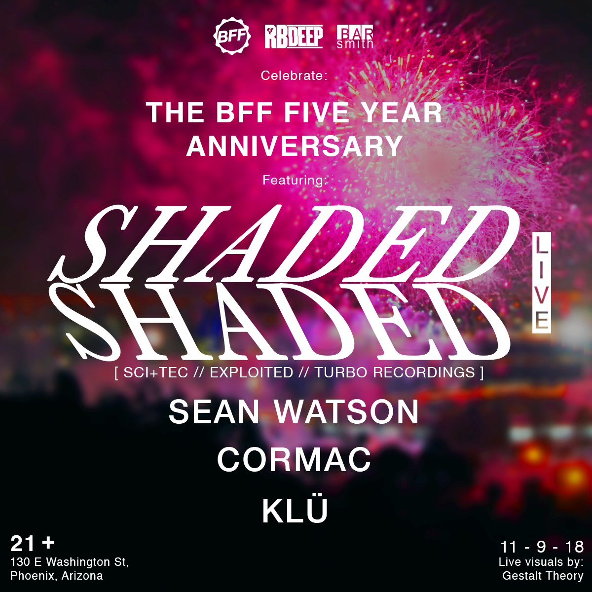 Flyer for Shaded (Live) - BFF 5 Year Anniversary