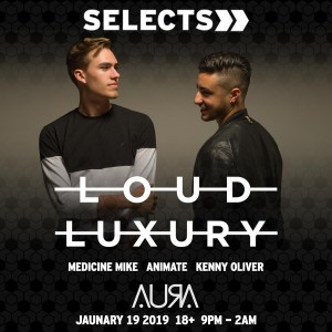 Loud Luxury at Selects on 01/19/19