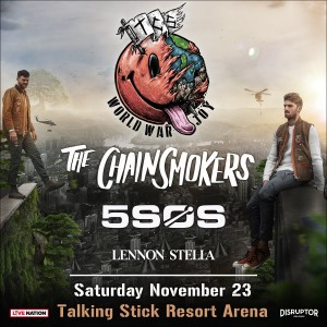 Chainsmokers & 5 Seconds of Summer on 11/23/19