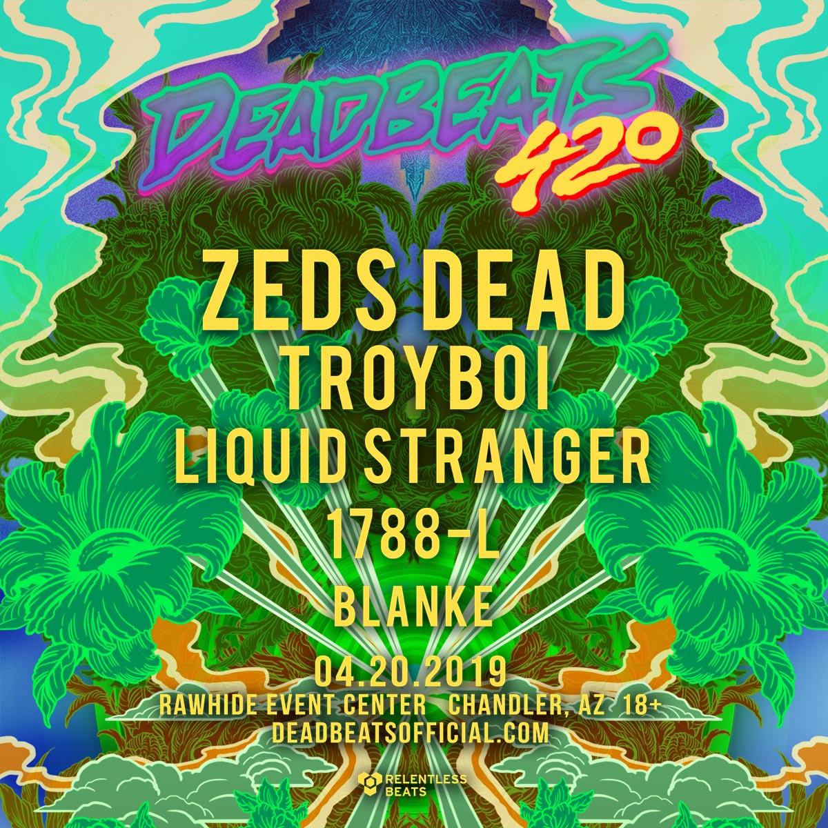 Flyer for Deadbeats 420