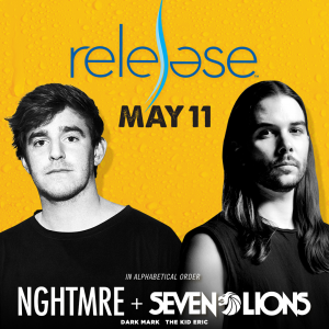NGHTMRE + Seven Lions on 05/11/19