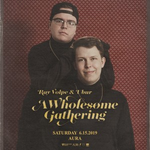 Ray Volpe & Ubur on 06/15/19