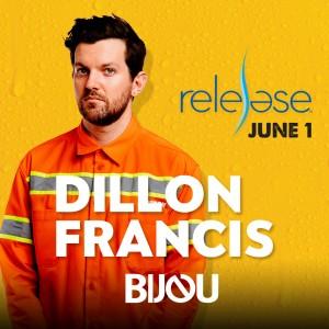 Dillon Francis + BIJOU on 06/01/19