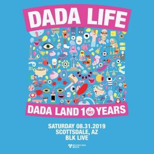 Dada Life on 08/31/19