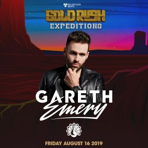 Gareth Emery - Goldrush Expeditions on 08/16/19