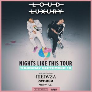 Loud Luxury on 09/19/19