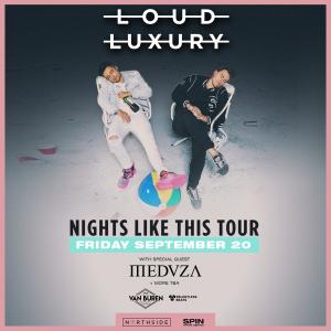 Loud Luxury on 09/20/19