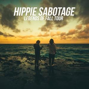 Hippie Sabotage on 10/15/19