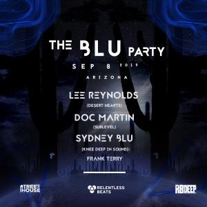 The Blu Party: Lee Reynolds, Doc Martin + Sydney Blu on 09/08/19