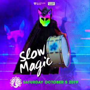 Slow Magic on 10/05/19