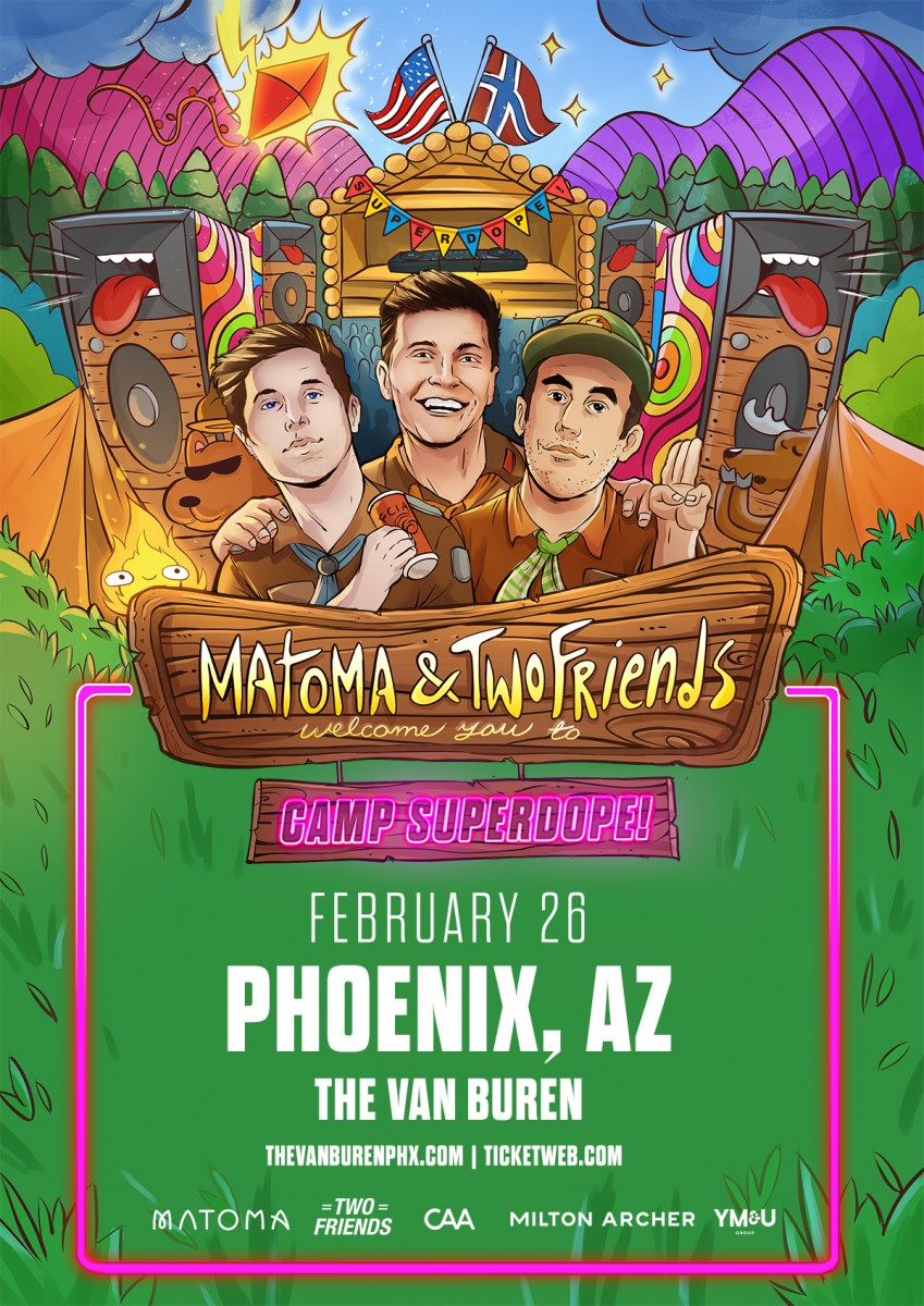 Flyer for Matoma + Two Friends