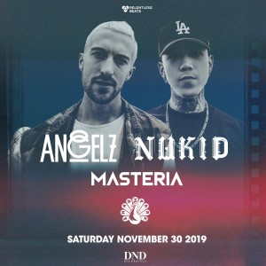 Angelz + Nukid on 11/30/19