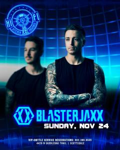 Blasterjaxx on 11/24/19