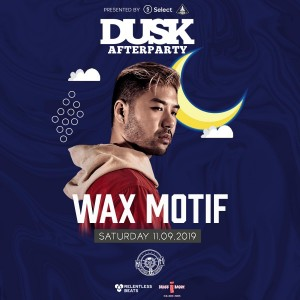 Wax Motif - Dusk Afterparty on 11/09/19