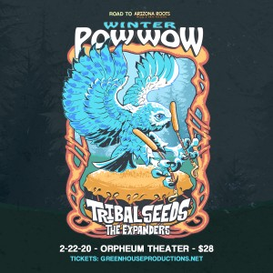 Tribal Seeds on 02/22/20