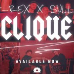 Clique - G-Rex and Sully