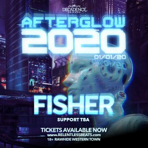 Afterglow 2020 ft Fisher on 01/01/20