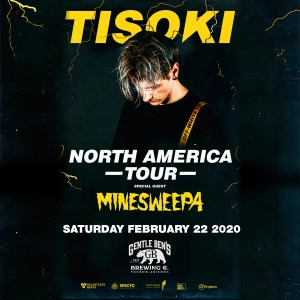 Tisoki + Minesweepa on 02/22/20