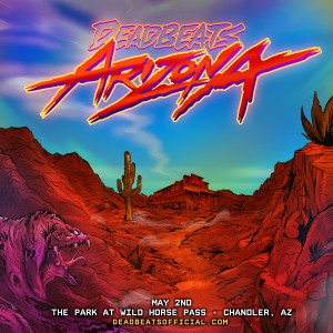 Deadbeats Arizona 2020 on 05/02/20
