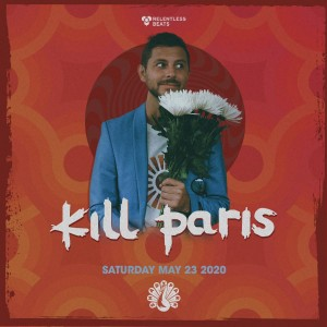 Postponed - Kill Paris on 05/23/20