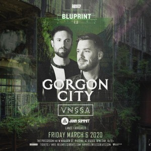 Gorgon City, VNSSA, & John Summit @ Bluprint v.8 on 03/06/20