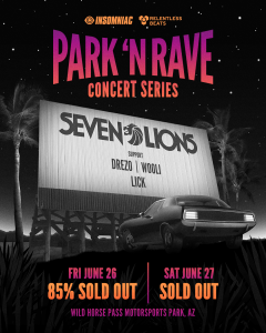 Park N Rave Series ft. Seven Lions - Friday on 06/26/20