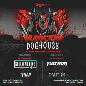 Kayzo Doghouse - Friday on 10/09/20