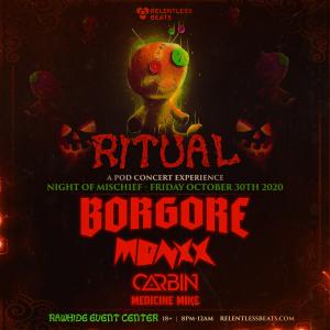Borgore - Ritual: A Pod Concert Experience on 10/30/20