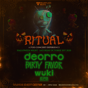 Deorro & Party Favor - Ritual: A Pod Concert Experience on 10/31/20
