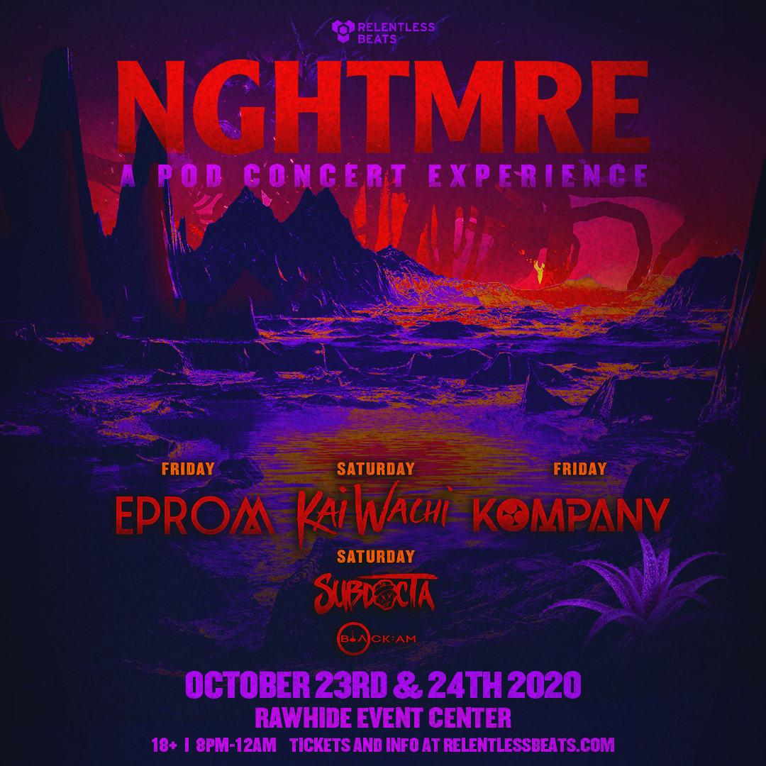 Flyer for NGHTMRE: A Pod Concert Experience - Friday
