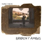 Broken Famous Album Art