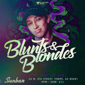 Blunts & Blondes on 05/01/21