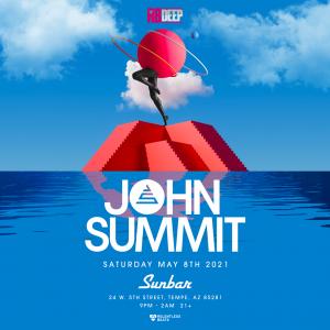 John Summit on 05/08/21