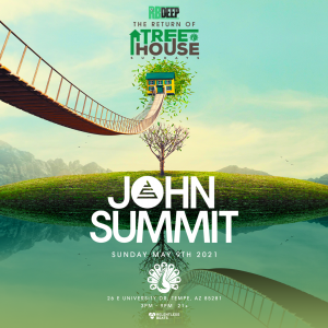 John Summit - The Return of TreeHouse Sundays on 05/09/21
