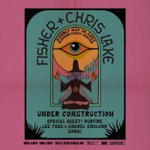 Fisher x Chris Lake - Under Construction - Sunday on 05/30/21