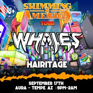 Whales + Hairitage on 09/17/21