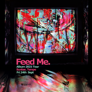 Feed Me on 09/24/21